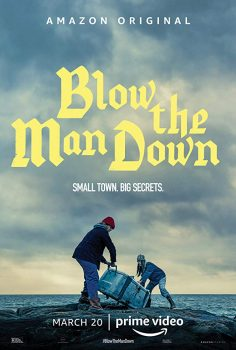 Blow the Man Down izle