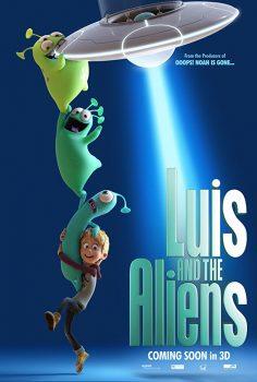 Luis ve Uzaylı Dostları izle