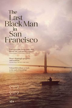 The Last Black Man in San Francisco izle